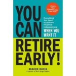 You Can Retire Early!-Deacon Hayes-idobon.com