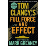 Tom Clancy's Full Force and Effect(米朝開戦)-Mark Greaney